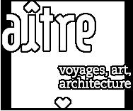 Aître voyage, art, architecture